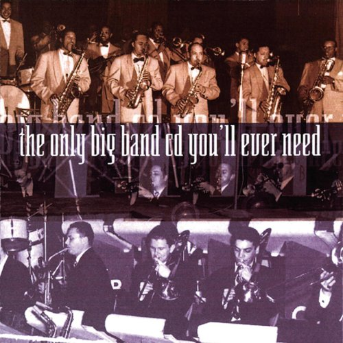 The Only Big Band CD You'll Ev...