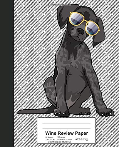 Wine Review Paper: Book German Pointer Dog (Weezag Wine Review Paper Notebook, Band 189) -