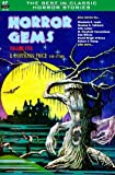 Horror Gems, Volume Five, E. Hoffmann Price and others by Price, E. Hoffmann, Leiber, Fritz, Counselman, Mary Elizabet (2013) Paperback