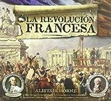 Revolución francesa, La (TESOROS DE LA HISTORIA)