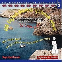 600 Englisch Vokabeln spielerisch erlernt, Grundwortschatz Teil 3, Audio-CD mit Booklet