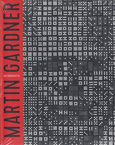 PURO ABRACADABRA: AUTOBIOGRAFÍA DE MARTIN GARDNER