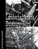 Landschaftspark Duisburg-Nord: Photosynthese