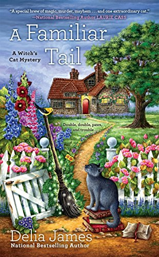 A Familiar Tail (A Witch's Cat Mystery, Band 1)
