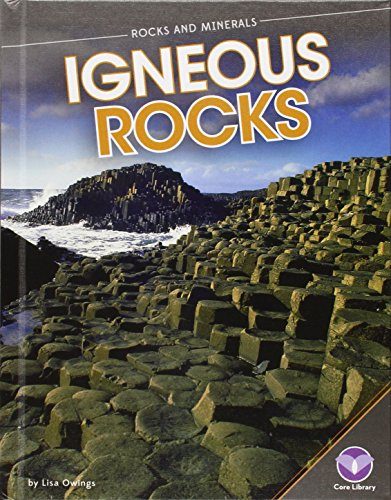 Igneous Rocks (Rocks and Minerals)