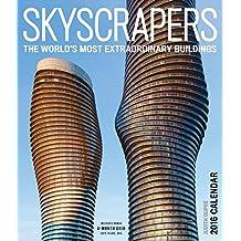 Skyscrapers: The World's Most Extraordinary Buildings (2016 Calendar)