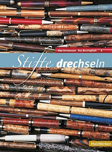Preisvergleich Produktbild Stifte drechseln (HolzWerken)