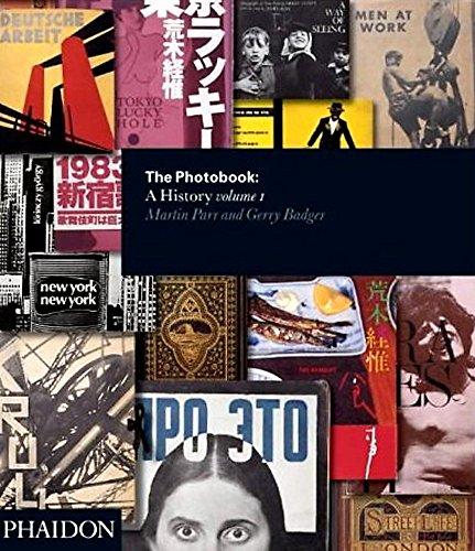 The photobook. A history. Ediz. illustrata: The Photobook. A History - Volume I: 1 (Photography)