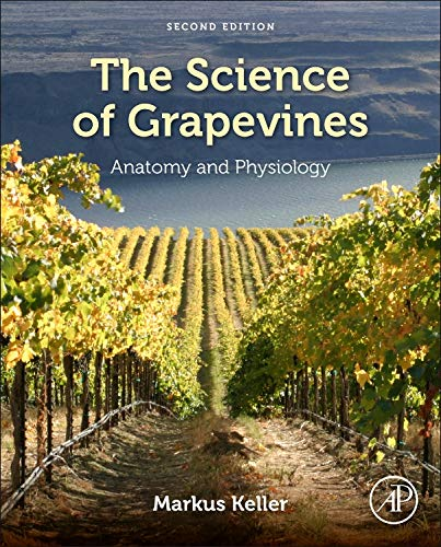 The Science of Grapevines: Anatomy and Physiology -