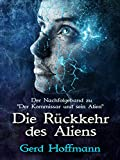 Die Rückkehr des Aliens (Die Außerirdische 2) (German Edition)