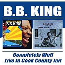 Completely Well / Live In Cook County Jail [Import anglais]