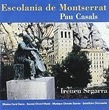 Escolania De Montserrat. Pau Casals. Música