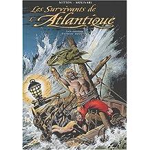 Les Survivants de l'Atlantique, tome 9 : Dernier naufrage
