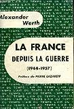 La France Depuis La Guerre (1944-1957)