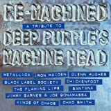 Re-Machined - A Tribute To Deep Purple's Machine Head [Vinilo]
