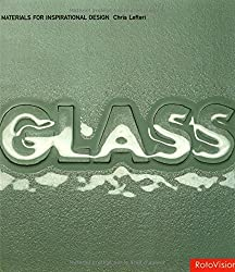 Glass: Materials for Inspirational Design by Chris Lefteri (2004-02-02)