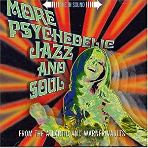 More Psychedelic Jazz & Soul