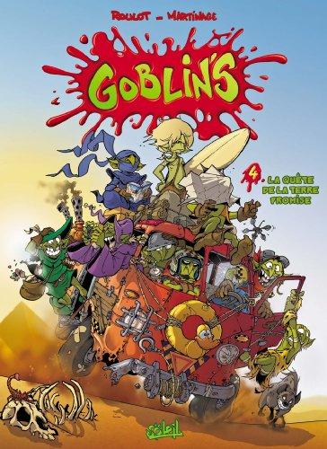 Goblin's, Tome 4 : La Quête de la terre promise par Tristan Roulot, Corentin Martinage