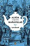 Alicia en el país de las maravillas (edición conmemorativa) (PENGUIN CLÁSICOS)