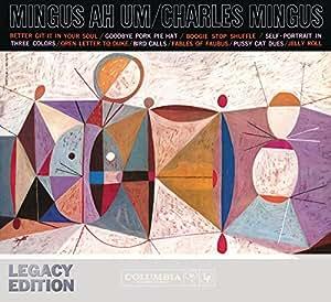 Mingus Ah Um - 50th Anniversary Legacy Edition