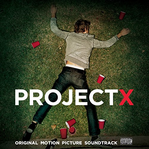 Project X: Original Motion Pic...