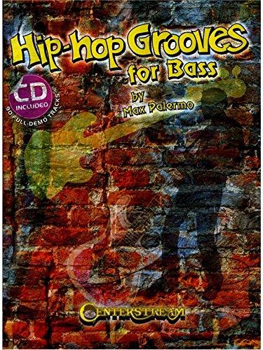 Hip Hop Grooves For Bass - Bass Guitar - BOOK+CD