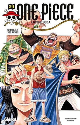One Piece - Édition originale - Tome 24 : Croire en ses rêves
