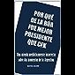 POR QUÉ DE LA RÚA FUE MEJOR PRESIDENTE QUE CFK (Spanish Edition)