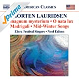 Lauridsen, M.: Choral Works