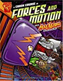 A Crash Course in Forces and Motion with Max Axiom, Super Scientist (Graphic Library: Graphic Science)