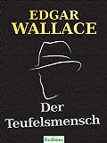 Der Teufelsmensch: Ein Edgar-Wallace-Krimi