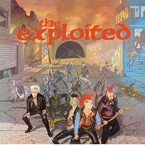 the Exploited: Troops of Tomorrow (Audio CD)