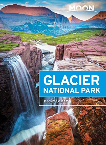 Moon Glacier National Park (Travel Guide) (English Edition)