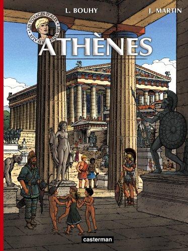 Les voyages d'Alix : Athènes par Laurent Bouhy, Jacques Martin