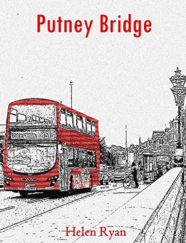 Putney Bridge (Putney Bridge (English Edition))