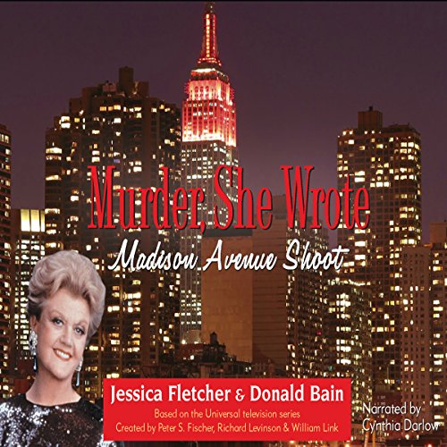 Murder, She Wrote: Madison Avenue Shoot  Audiolibri