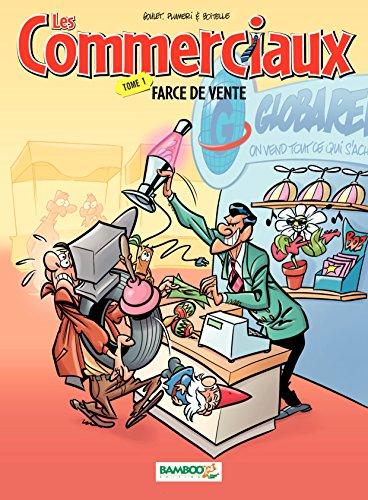 Les Commerciaux - tome 1 - Farce de vente par Plumeri