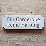 Schild « FÜR GARDEROBE KEINE HAFTUNG » 20 x 6,7 cm - Dekoschild Holzschild Türschild - Büro Restaurant Hotel (20 x 6,7 cm)