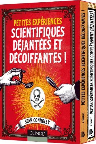 Petites expériences scientifiques déjantées et décoiffantes! - Le coffret par Sean Connolly