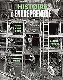 Histoire d'entreprendre : Archives du monde du travail, le Finistère et l'entreprise
