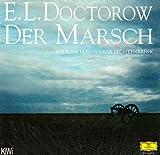 Der Marsch (Deutsche Grammophon Literatur) - E L Doctorow