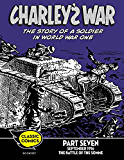 Charley's War Comic Part Seven: September 1916 The Battle of the Somme (Charley's War Comics Book 7)