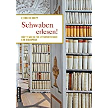 Schwaben erlesen!: Lieblingplätze zum Entdecken (Lieblingsplätze im GMEINER-Verlag)