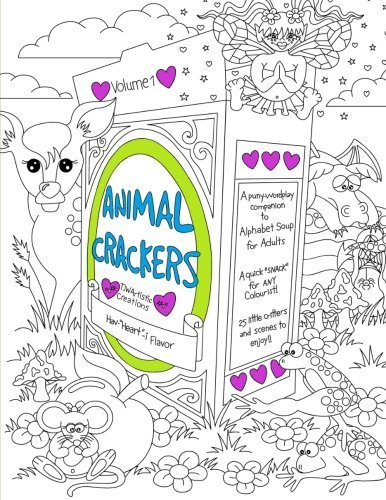Animal Crackers: A pun-y/word play companion to Alphabet Soup for Adults (Volume 1) by Tammara Wright (2016-02-01) par Tammara Wright