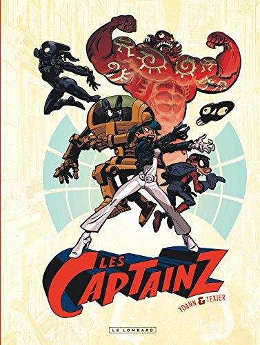 LES CAPTAINZ - tome 0 - Les Captainz