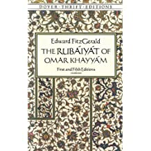 The Rubáyát of Omar Khayyám : First and Fifth Editions (Dover Thrift Editions) by Edward FitzGerald (2011) Paperback