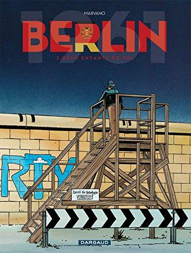 Berlin - tome 3 - Deux enfants de roi par Marvano