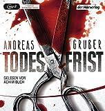 Todesfrist: Thriller (Maarten S. Sneijder und Sabine Nemez, Band 1)