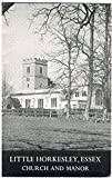 A Short History of Little Horkesley Church and Manor