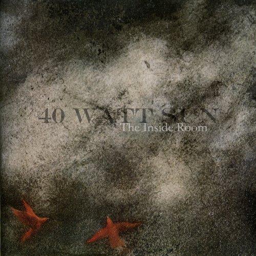40 Watt Sun: Inside Room (Audio CD)